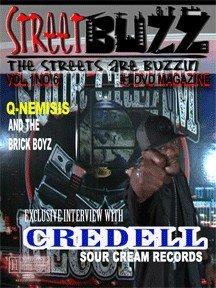 Streetbuzz Dvd Magazine Presents... Credell Vol.1 No.6.5