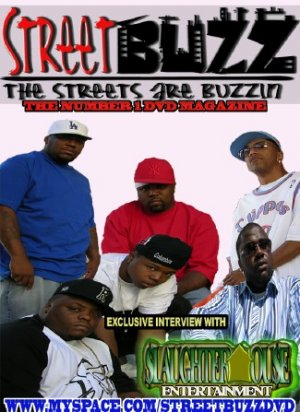Streetbuzz Dvd Present... Slaughter House Ent.