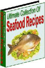 Ultimate Collection Of Seafood Recipes eBook+ resell rights