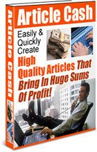 ARTICLE CASH - Bring In Huge Sums Of Profit ebook + resell rights
