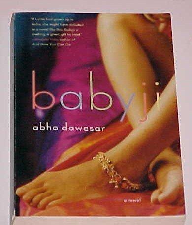 Babyji by Abha Dawesar (2005, Paperback)