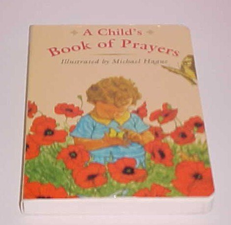 (SOLD) A Child's Book of Prayers by Michael Hague (1998, Hardcover, Board)