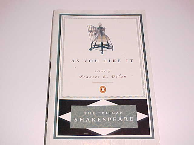 As You Like It by William Shakespeare / Edited by Frances E. Doan (2000, Paperback)