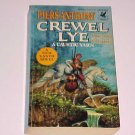 Crewel Lye : A Caustic Yarn by Piers Anthony (1985, Paperback)