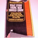 Esquire's What Every Young Man Should Know by Scotty Welch (1962, Hardcover)