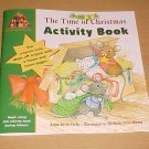The Time of Christmas Activity Book by Anita Reith Stohs (Softcover, 1999)