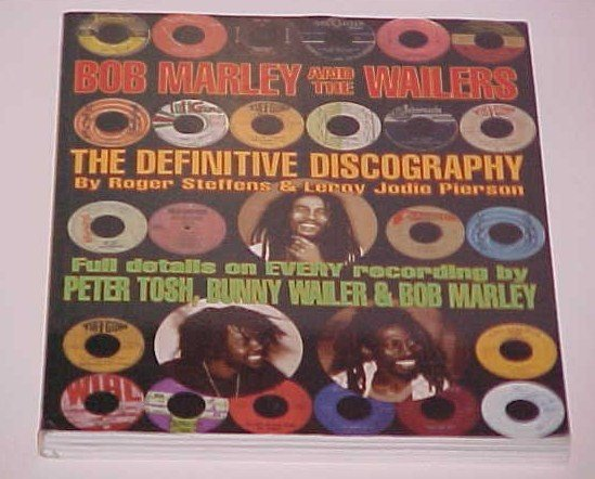 Bob Marley And the Wailers by Roger Steffens and Leroy Jodie Pierson (2005, Paperback)