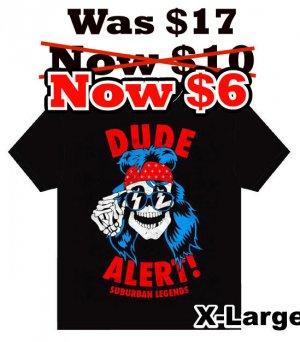 Dude Alerts T-Shirt Size: X-Large