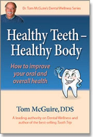 Brand New Book Healthy Teeth - Healthy body learn the secret for healthy teeth dentist recommend