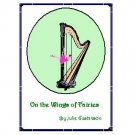 On the Wings of Fairies -- harp music by Julie Gustavson