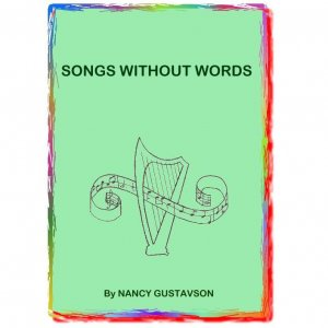 Songs Without Words -- harp music by Nancy Gustavson