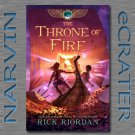 The Kane Chronicles, Book Two: The Throne of Fire [Hardcover] by  Rick Riordan