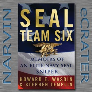 SEAL Team Six: Memoirs of an Elite Navy SEAL Sniper [Hardcover] by Howard E. Wasdin