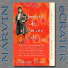 The Immortal Life of Henrietta Lacks [Paperback] by Rebecca Skloot