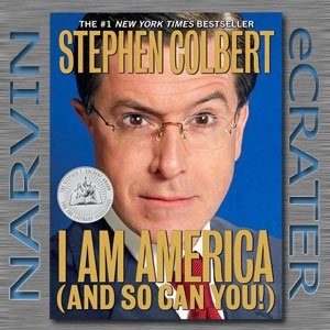 I Am America (And So Can You!) [Paperback] by Stephen Colbert