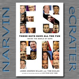 Those Guys Have All the Fun: Inside the World of ESPN [Hardcover] by James Andrew Miller