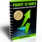 INCREASE YOUR PROFIT 13 WAYS