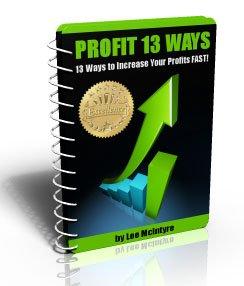 INCREASE YOUR PROFIT 13 WAYS