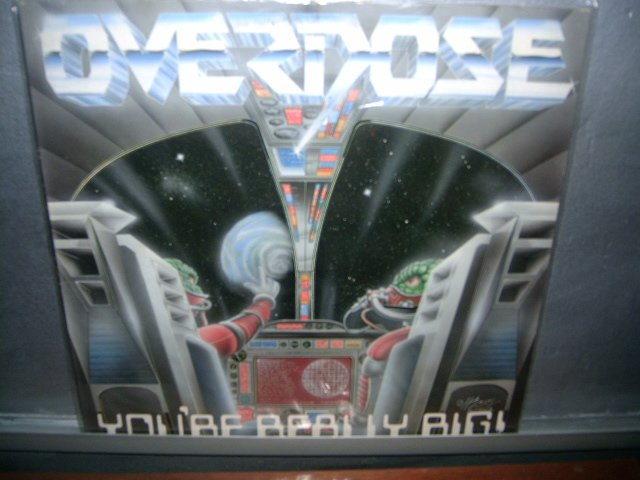 OVERDOSE you're really big! LP 198? METAL EXCELENTE MUITO RARO VINIL