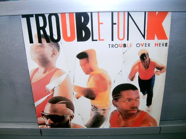 TROUBLE FUNK trouble over here LP 1988 FUNK EXCELENTE MUITO RARO VINIL