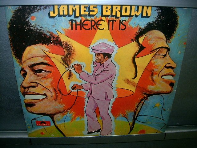 JAMES BROWN there it is  LP 1972 SOUL MUSIC MUITO RARO VINIL