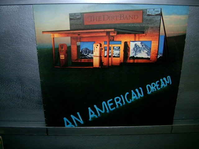 THE DIRT BAND an american dream LP 1978 ROCK*