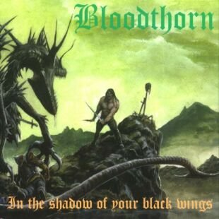 BLOODTHORN in the shadow of your black wings CD 2001 BLACK METAL