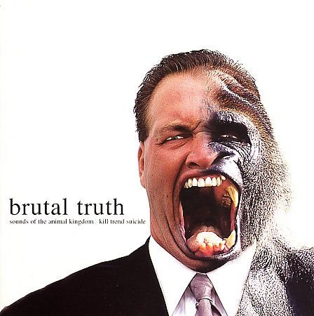 BRUTAL TRUTH sounds of the animal kingdom CD 199E DEATH METAL
