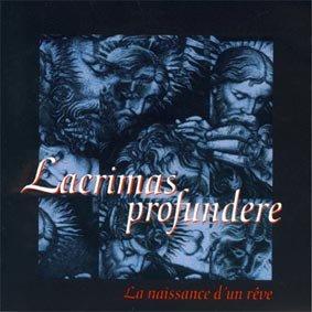 LACRIMAS PROFUNDERE la naissance d'un rêve CD 2003 DOOM GOTHIC METAL