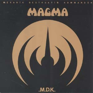 MAGMA m d k CD 1973 PROGRESSIVE ROCK