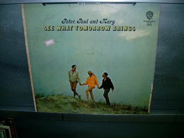 PETER,PAUL AND MARY see tomorrow brings LP 196? ROCK EXCELENTE MUITO RARO VINIL