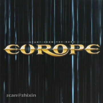 EUROPE start from  the dark CD 2004 HARD ROCK