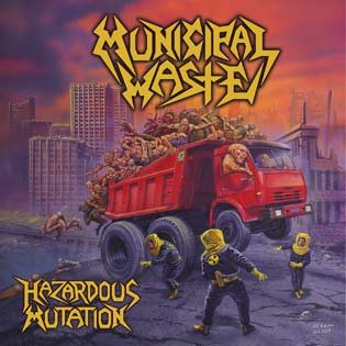 MUNICIPAL WASTE hazardous mutation CD 2005 THRASH METAL