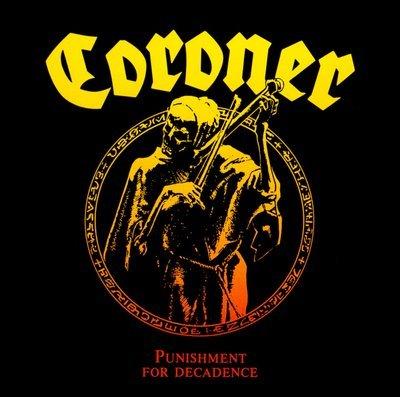 CORONER punishment of decadence CD 1988 THRASH METAL