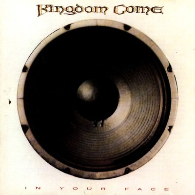 KINGDOM COME in your face CD 1989 HARD ROCK