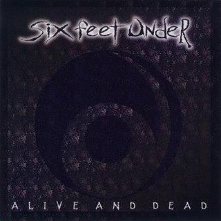 SIX FEET UNDER alive and dead CD 1996 DEATH METAL