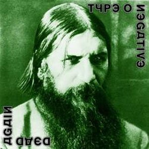 TYPE O NEGATIVE dead again CD 2007 ROCK DOOM METAL
