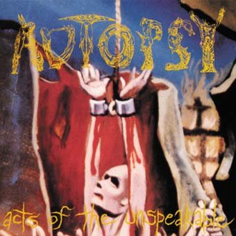 AUTOPSY acts of the unspeakable CD 2003 DEATH METAL