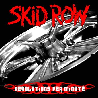 SKID ROW revolutions per minute CD 2006 HARD ROCK