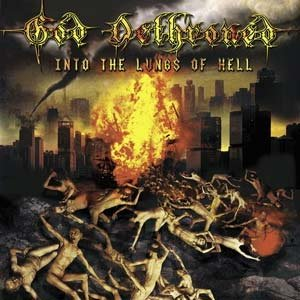 GOD DETHRONED into the lungs of hell CD 2003 DEATH METAL