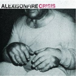 ALEXIS ON FIRE crisis CD 2006 METALCORE