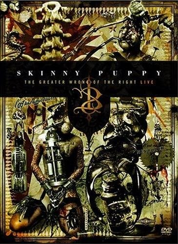 SKINNY PUPPY the greater wrong of right live 2DVD 2005 EBM DARK ELECTRO