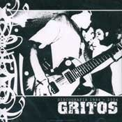 GRITOS discografia 1994 - 2004 CD 2004 HARDCORE