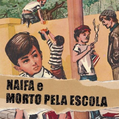 MORTO PELA ESCOLA E NAIFA morto pela escola e naifa SPLIT CD 2009 HARDCORE PUNK