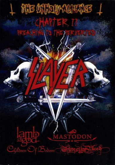 SLAYER the unholy alliance chapter 2 preaching to the perverted DVD 2007 THRASH METAL