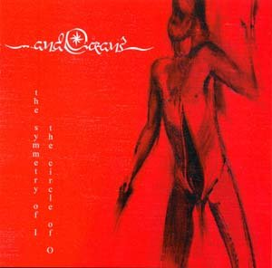 AND OCEANS the symetry of i the circle of o CD 1999 BLACK METAL
