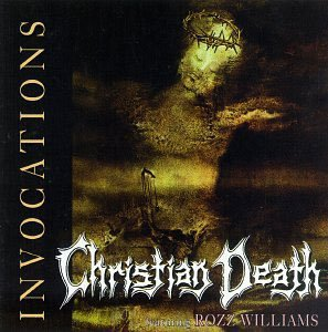 CHRISTIAN DEATH invocations CD 1993 GOTH ROCK