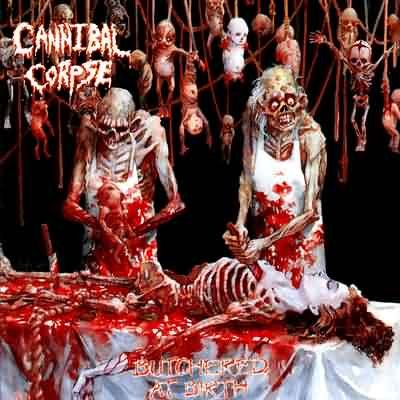 CANNIBAL CORPSE butchered at birth CD 1991 DEATH METAL