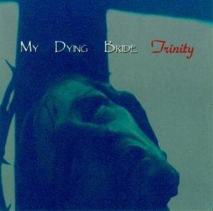 MY DYING BRIDE trinity CD 1992 DOOM METAL