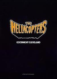 THE HELLACOPTERS goodnight cleveland DVD 2003 ROCK**
